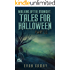 Walking After Midnight: Tales for Halloween Part II