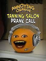 Annoying Orange - Tanning Prank Call