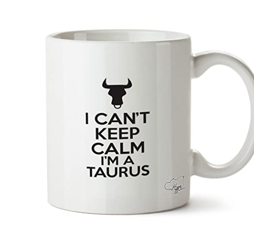 HippoWarehouse I Can t Keep Calm I m un TAURUS 10 oz taza ...