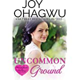 Uncommon Ground - A Christian Suspense (Pleasant Hearts & Elliot-Kings Book 1)