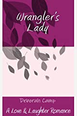 Wrangler's Lady (A Love & Laughter Romance) Kindle Edition