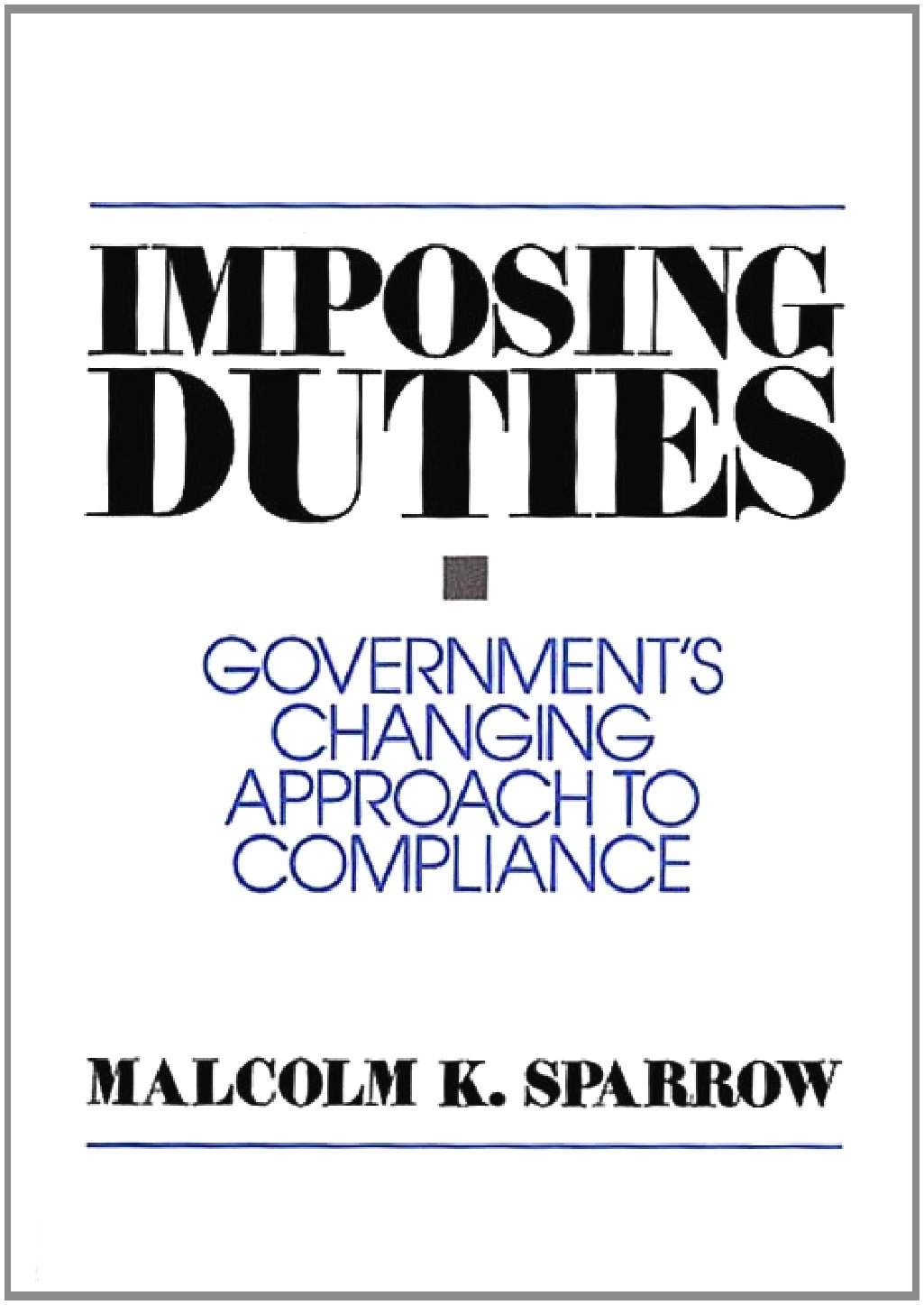 Imposing Duties: Governments Changing Approach to Compliance