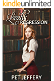 Leah's Regression (English Edition)