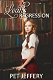 Leah's Regression (English Edition)