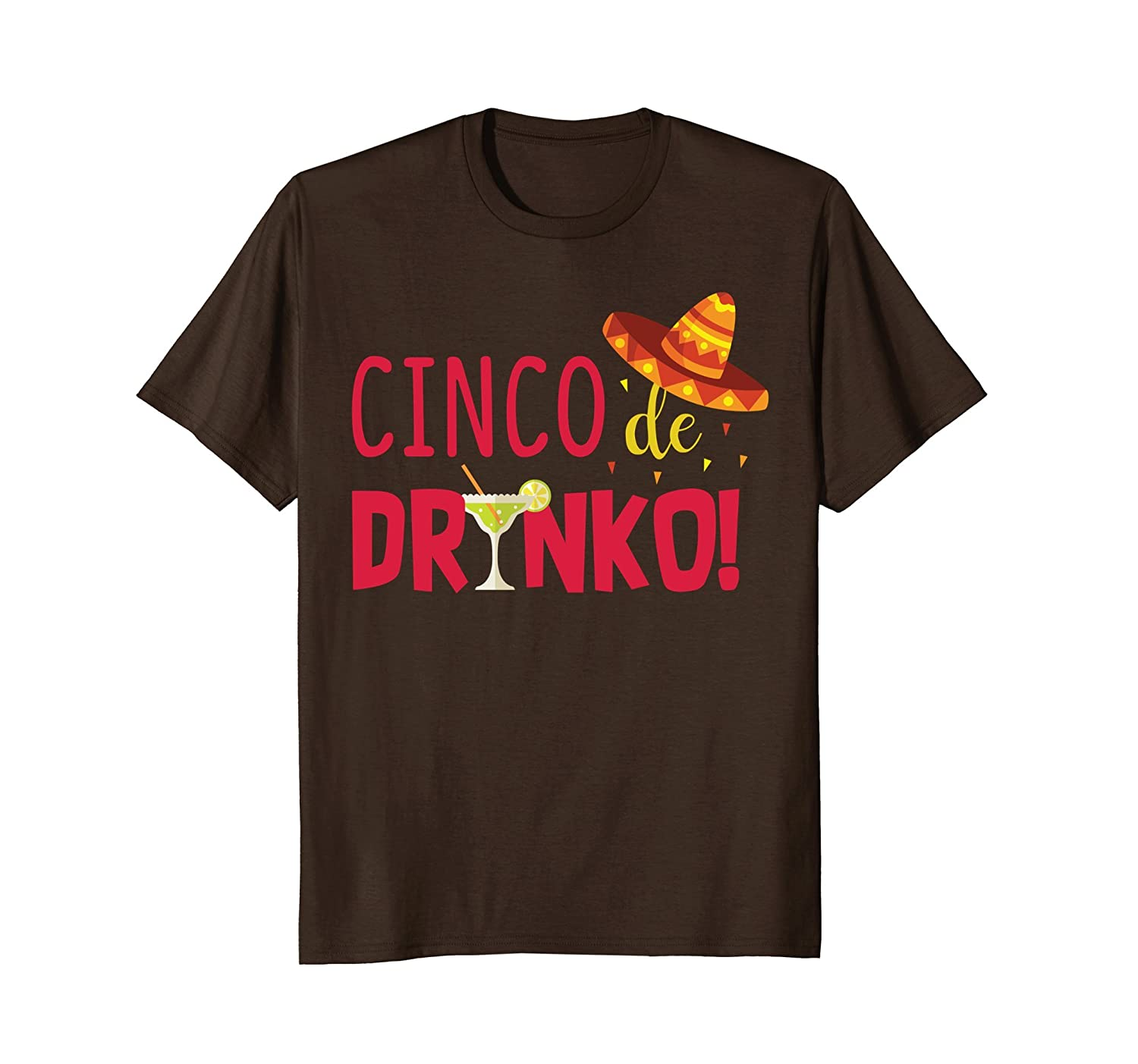 Cinco De Drinko - Cinco Mayo 2018 Drinking T-Shirt-alottee gift