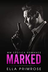 Marked : MM Erotica Romance Kindle Edition