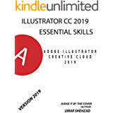 Adobe Photoshop Illustrator CC 2019 Essentail Skills(2019 release): Step by step guide (English Edition)