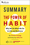 Summary of 'The Power of Habit' by Charles Duhigg. (2 Summaries in 1: In-Depth Summary and Bonus 2-Page PDF.)