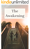 The Awakening: A High School Romance Novel