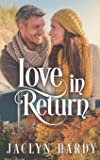 Love in Return (Silver Script Novels) (Volume 6)