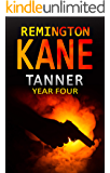 Tanner: Year Four (A Tanner Series Book 4)