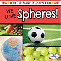 We Love Spheres!