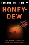 Honey-Dew: A stunning crime novel from the author of Apple Tree Yard