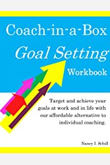Coach-in-a-Box Goal Setting: Target and Achieve Your Goals At Work and in Life with Our Affordable Alternative to Individual Coaching Paperback