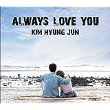 Always Love You [CD+DVD](初回限定盤 A)