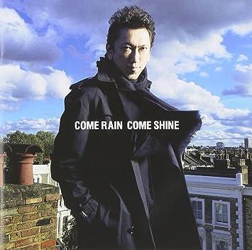 Amazon   COME RAIN COME SHINE(...