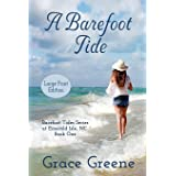 A Barefoot Tide (Large Print) (Grace Greene's Large Print Books)