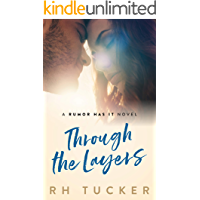Through the Layers (Rumor Has It series Book 4) (English Edition)