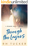 Through the Layers (Rumor Has It series Book 4)