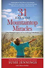 31 Days of Mountaintop Miracles Kindle Edition