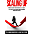 Marketing: Scaling Up: Turbo-Charge Your Business in 7 Simple Steps with Super Ninja Small Business Marketing Advice (Business Adventures in Marketing Book 1)