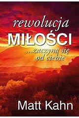 Rewolucja milosci zaczyna sie od ciebie (Polish Edition) Paperback