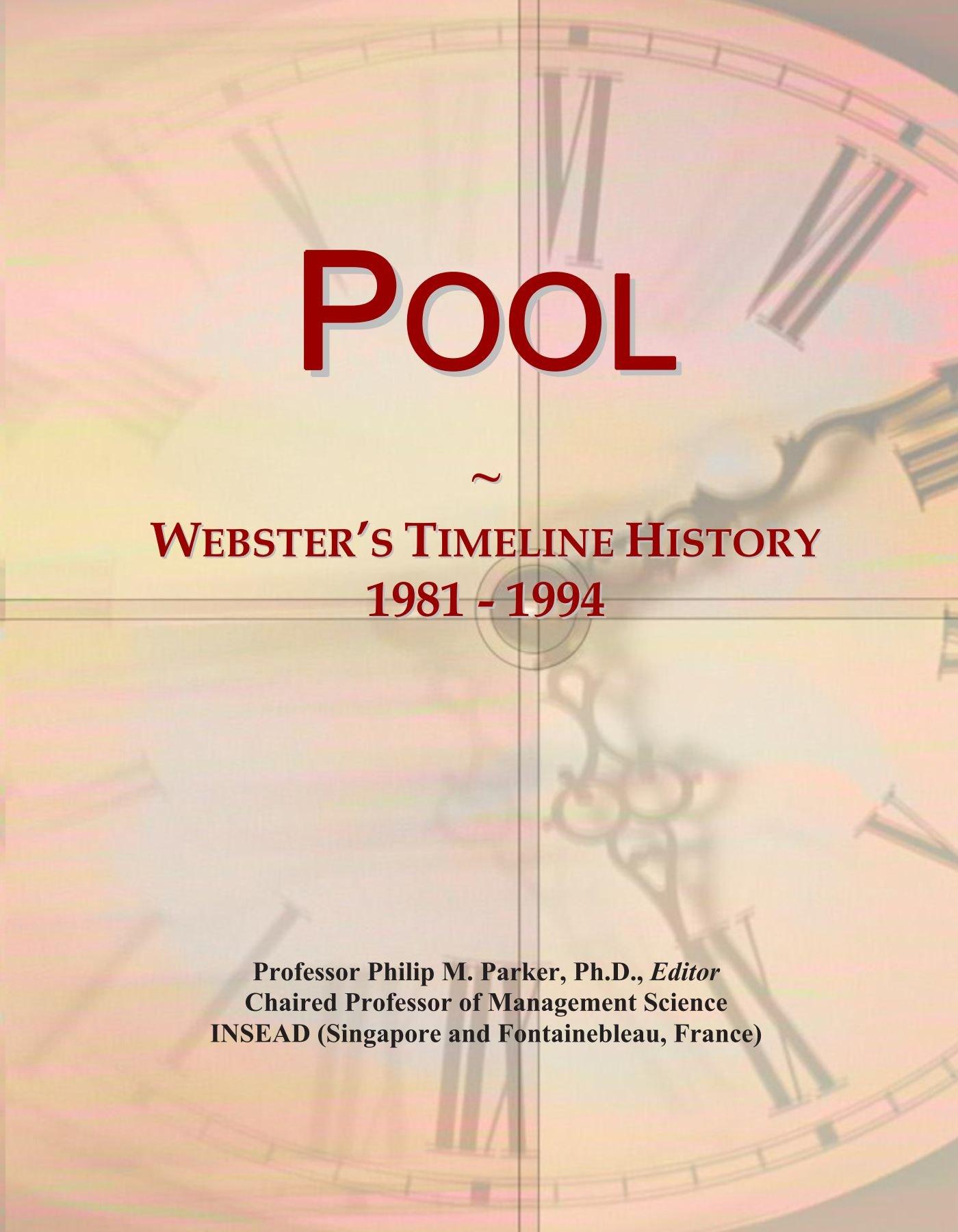 Read Online Pool: Webster's Timeline History, 1981 - 1994 pdf epub