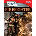 A Day in the Life of a Firefighter (TIME FOR KIDS® Nonfiction Readers)