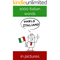 1000 Italian words in pictures: for visual learners