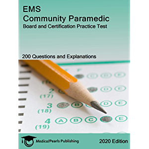 EMS Community Paramedic: Board and Certification Practice Test