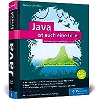 Java ist auch eine Insel: Java programmieren lernen mit dem Standardwerk für Java-Entwickler. Ausgabe 2019, aktuell zu Java 11.