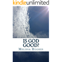 Is God Good? (English Edition)