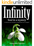 Infinity - Soul in a mystery (Infinity Saga Vol. 3)