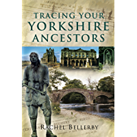 Tracing Your Yorkshire Ancestors: