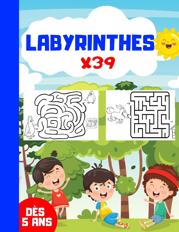 LABYRINTHES x39: Jeux de labyrinthes   39 labyrinthes pour enfants