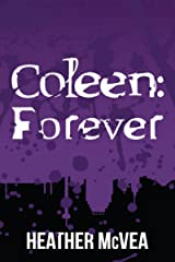 Coleen: Forever (Waking Forever Series Book 5) Kindle Edition