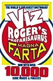 Rogers Profanisaurus: The Magna Farta (Viz Rogers Profanisaurus)