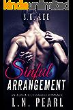 Sinful Arrangement: Alpha Billionaire Romance (Rescued by the Billionaire Book 3)