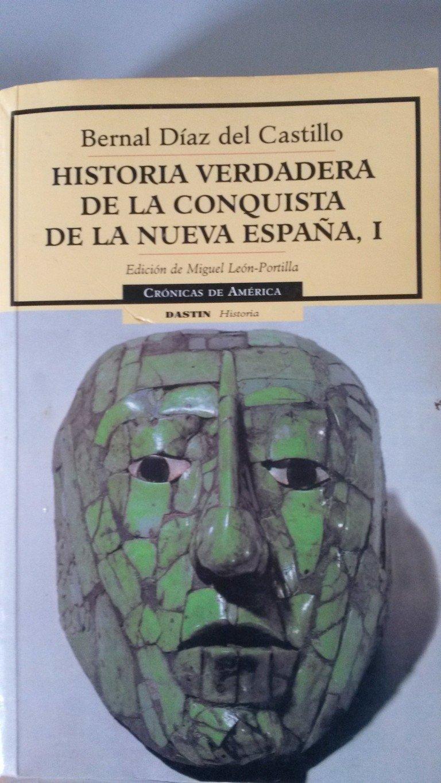 Historia verdadera de la conquistade la nueva España, I cronicas deamerica, 2 rustica: Amazon.es: Del Castillo, Bernal Diaz: Libros