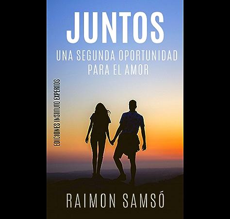 Juntos: Una segunda oportunidad para el amor eBook: Samsó, Raimon: Amazon.es: Tienda Kindle