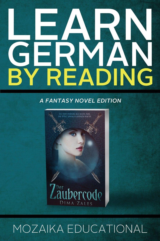 Read Online Learn German: By Reading Fantasy (Lernen Sie Deutsch mit Fantasy Romanen) (Volume 1) pdf