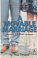 A Movable Marriage: a memoir Paperback