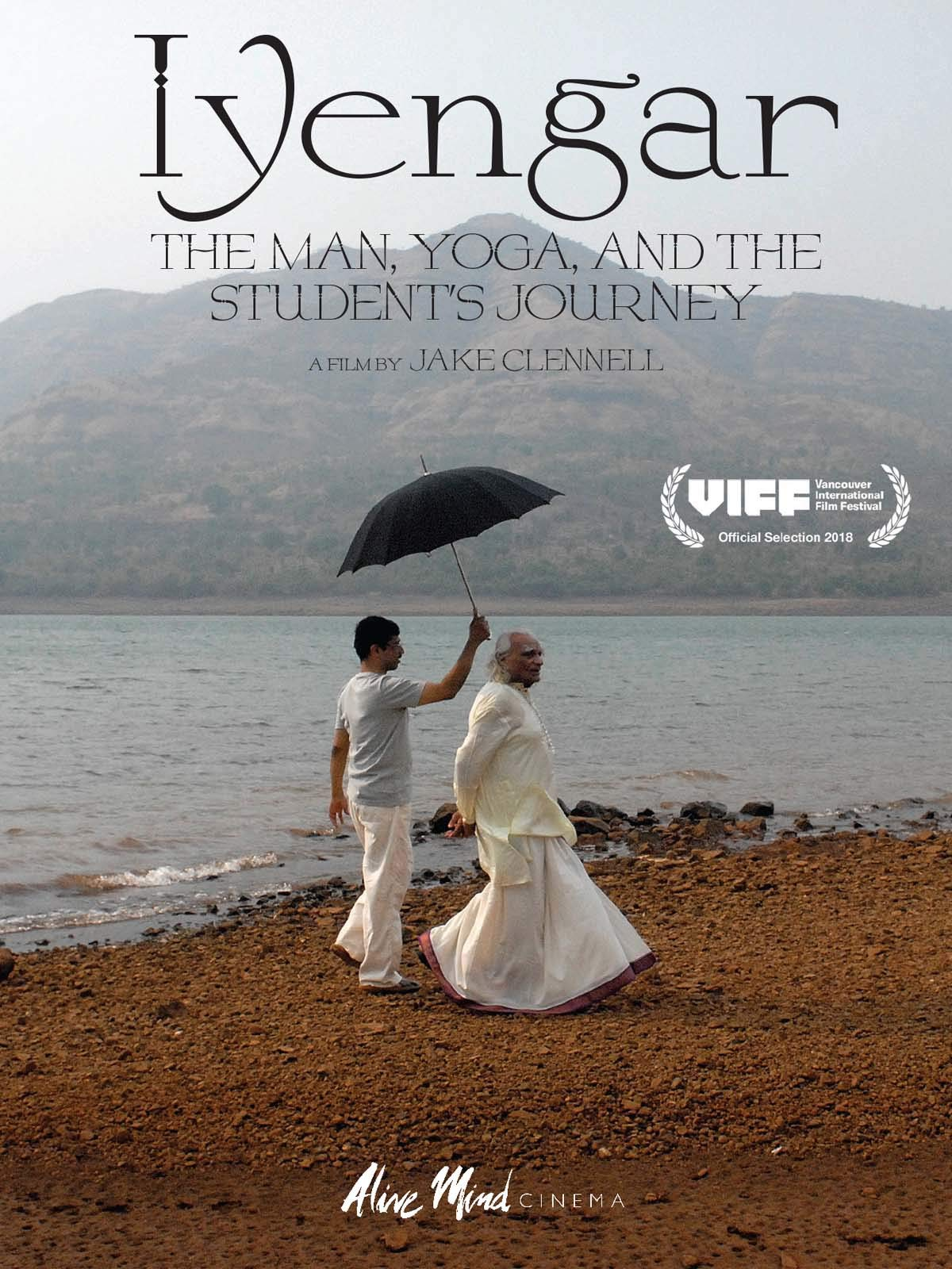 Watch Iyengar: The Man, Yoga, and the Students Journey ...