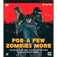 For a Few Zombies More [Blu-ray]