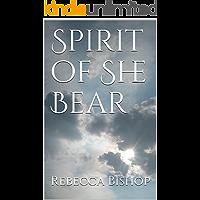 Spirit of She Bear: A novel (English Edition)