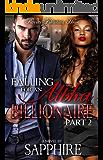 Falling for an Alpha Billionaire 2: BWWM Romance