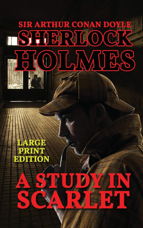 A Study in Scarlet: Sir Arthur Conan Doyle: 9781538088579: Amazon.com: Books