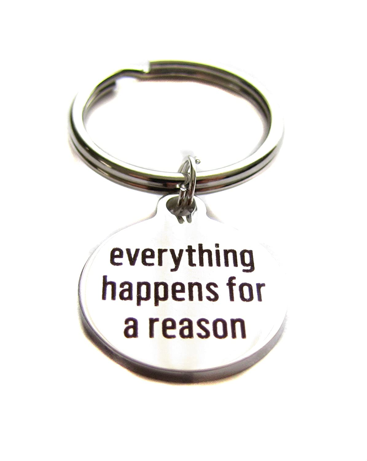 "Stainless Steel ""Everything Happens For A Reason"" Keychain, Inspirational Gift"