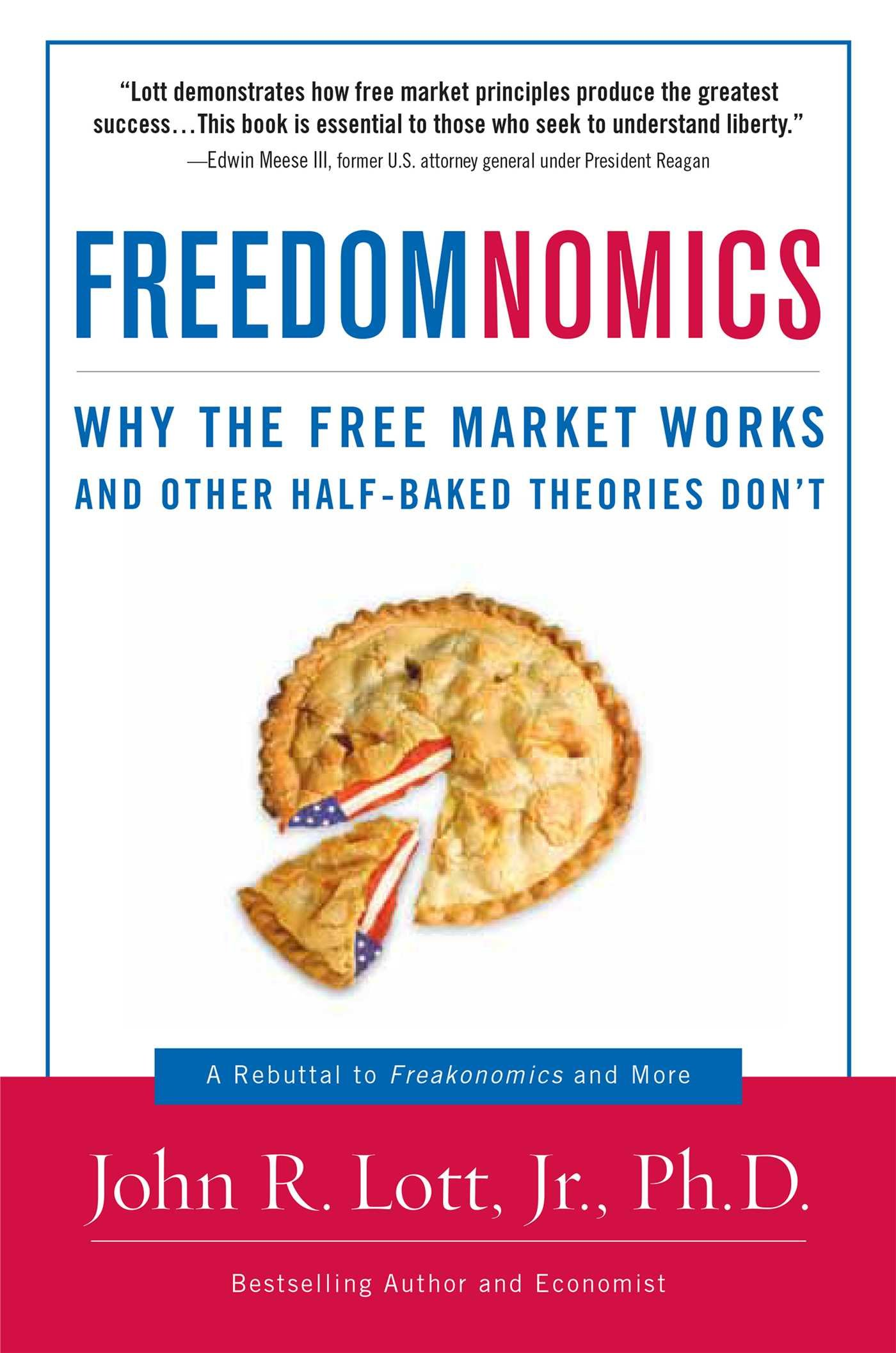 Download Freedomnomics: Why the Free Market Works and Other Half-Baked Theories Don't pdf