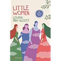 Little Women: 150th-Anniversary Annotated Edition (Penguin Classics Deluxe Edition) (English Edition)